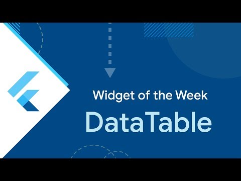 DataTable (Flutter Widget of the Week)