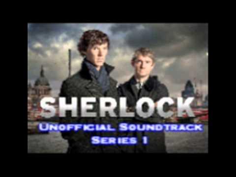 BBC Sherlock Series 1 Unoffical Soundtrack- 221B Baker Street.