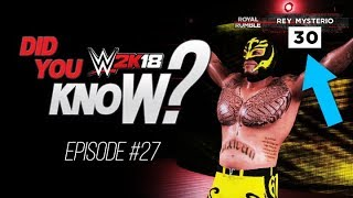 WWE 2K18  Did You Know?: Royal Rumble Entry Order, Chamber Entrances & More! (Episode 27)