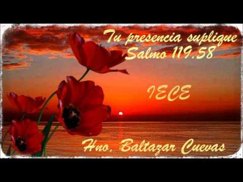 IECE Tu presencia suplique Salmo 119,58