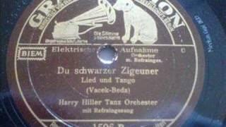 "Leo Monosson - ""Du schwarzer Zigeuner"" 1933"