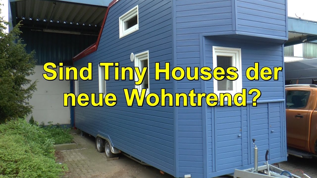 sind tiny houses der neue wohntrend youtube. Black Bedroom Furniture Sets. Home Design Ideas
