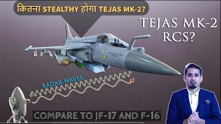 Tejas MK-2 Stealth Character Analysis | Defence Discussion EP17