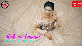 Download Witri Widya - Asih nu kamari [Official Bandung Music]