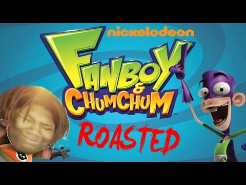 FANBOY AND CHUM CHUM: EXPOSED (ROASTED)