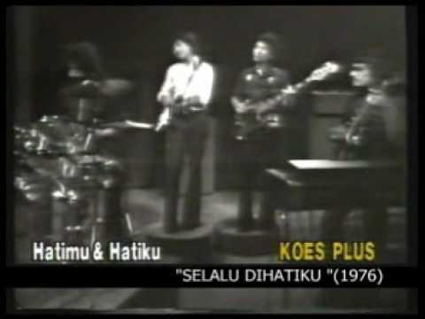 "Koes Plus - Hatimu & Hatiku ""Selalu Di Hatiku"" (1976)"