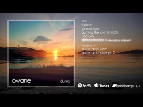 Owane - Dunno (Full Album Stream)