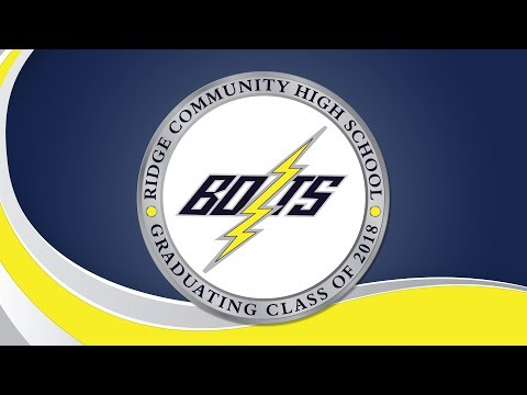 Ridge Community High Graduation - Class of 2018