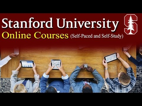 Stanford University Online Courses (Self-Paced and Self-Study)