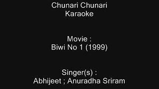 Chunari Chunari - Karaoke - Biwi No 1 (1999) - Abhijeet ; Anuradha Sriram