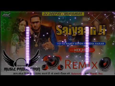 saiyaan-ji-|-dj-gms-mix-song-|-yo-yo-honey-singh-|-new-song-2021-|-saiyaan-ji-hard-dj-gms-mix
