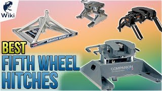 10 Best Fifth Wheel Hitches 2018