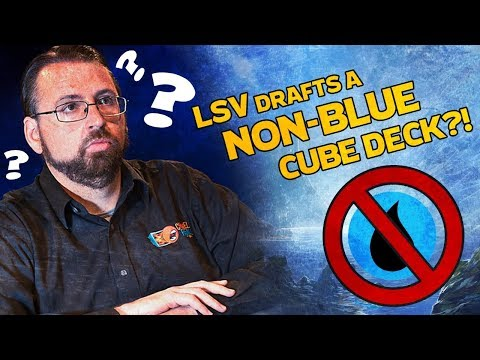 LSV Actually Drafts a Non-Blue Deck in Cube
