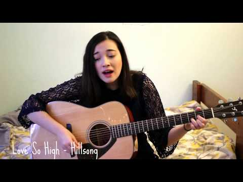 Love So High- Hillsong | Cover by Rachel Vieira