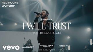 Red Rocks Worship - I Wİll Trust (Live)