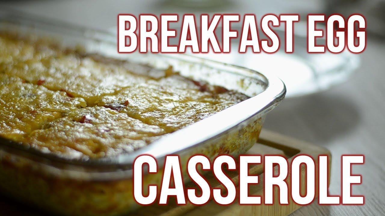 Make Ahead Breakfast Egg Casserole