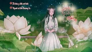 Kiếp Sau Nguyện Làm Một Đóa Sen ♪ To Be A Lotus ♪ Reii