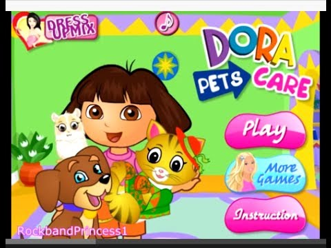 Dora Games To Play Online Free - Dora Pet Care Game - YouTube