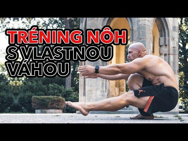 Tréning nôh s vlastnou váhou. Cvičenia a typy ako trénovať nohy bez pomôcok s váhou vlastného tela.