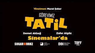 """""""GÖREVİMİZ TATİL"""" - SİNEMALARDA"""