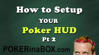 How to setup your Poker HUD (part 2)