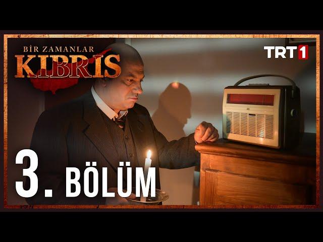 Bir Zamanlar Kıbrıs > Episode 3