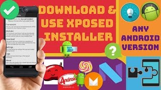 Gambar cover Xposed Installer.Download & Use ?...[Any Android Version]