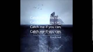 Walking on Cars  - Catch me if you can (Lyric Video)
