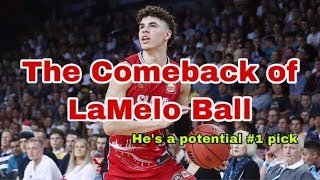 The Comeback Of LaMelo Ball