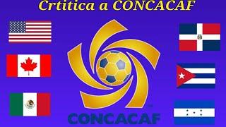 Crítica a la CONCACAF { REMASTERIZADO } Loquendo