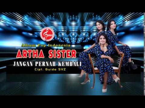 Artha Sister- jangan pernah kembali