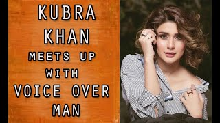 Kubra Khan live with Voice Over Man | Aunty Last Time