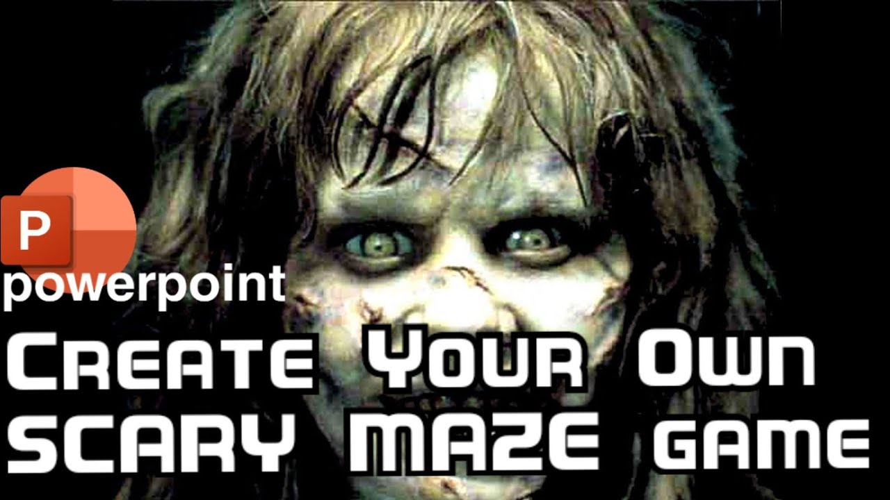 how to make a scary maze game in powerpoint(1)