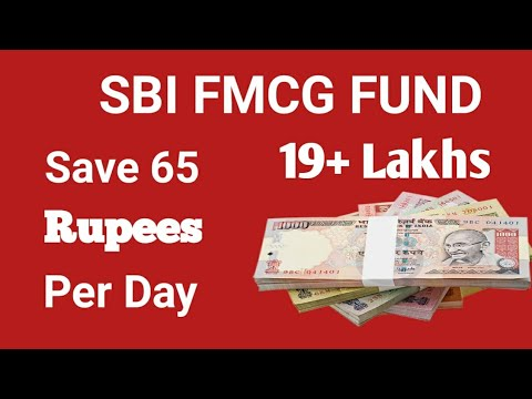 Save 1915931 Lakhs by Saving 65 Per day SBI FMCG FUND | SBI Bank FMCG fund Investment scheme