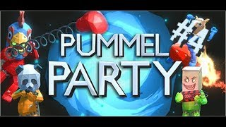 Pummel Party [] Part 4