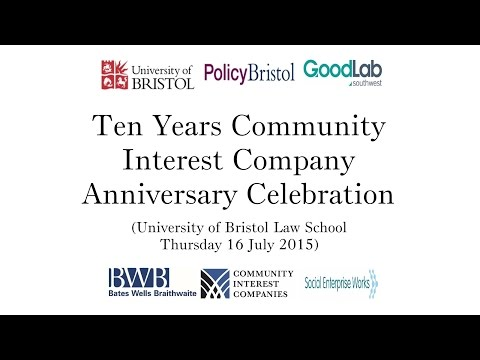 CIC 10th Anniversary at Bristol University Centre for Law and Enterprise
