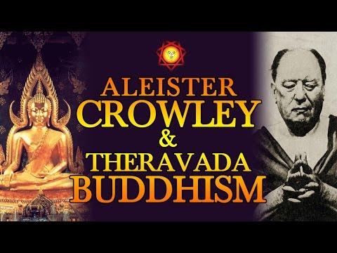 Aleister Crowley & Theravada Buddhism