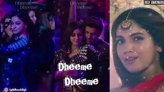Dheeme Dheeme Full Screen Status | Neha K, Tony K | Kartik A, Ananya P, Bhumi P | Gohil Kaushik Gk
