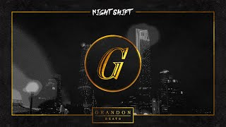 """Night Shift"" Dark Heavy 90's Old School Hip Hop/Boom Bap Instrumental - Prod. Grandon Beats"