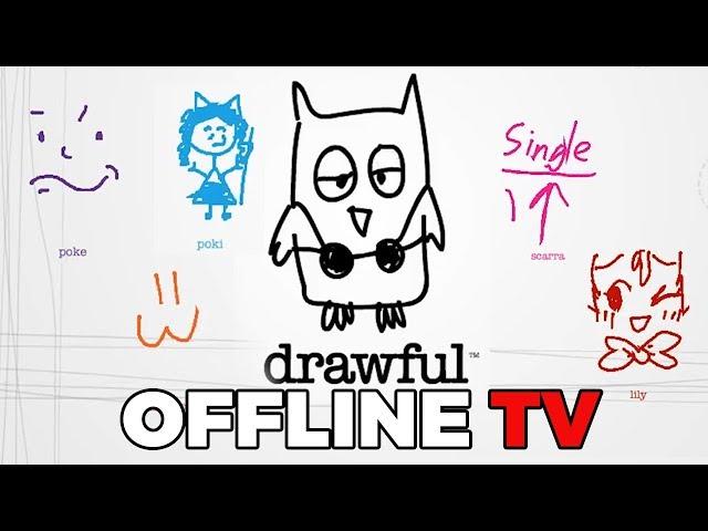 OFFLINE TV Plays Drawful ft. Pokimane, Scarra, Lilypichu, Pokelawls, and Based Yoona.