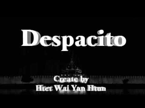 Despacito myanmar lyric