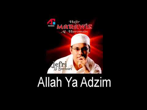 Marawis Al Haromain - Allah Ya Adzim