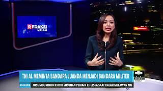 TNI AL Meminta Bandara Juanda Jadi Bandara Militer | REDAKSI MALAM (12/08/19)