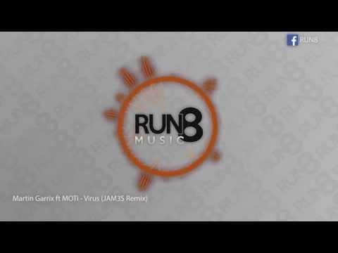 Martin Garrix Ft MOTi - Virus (JAM3S Remix)