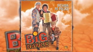 Big Dance W Siną Dal