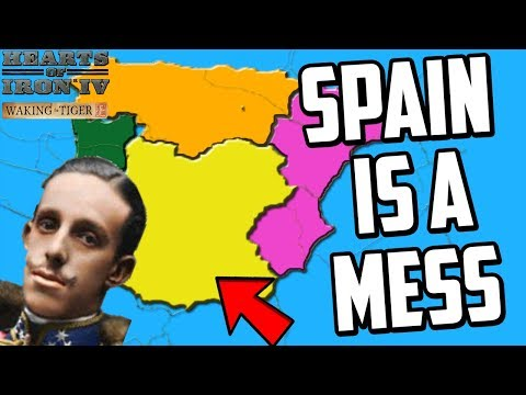 Hearts of Iron 4 HOI4 Trying to Unite Spain Kaiserreich Mod (Waking the Tiger)