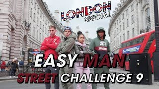 Easy Man Street Challenge #9 London Special
