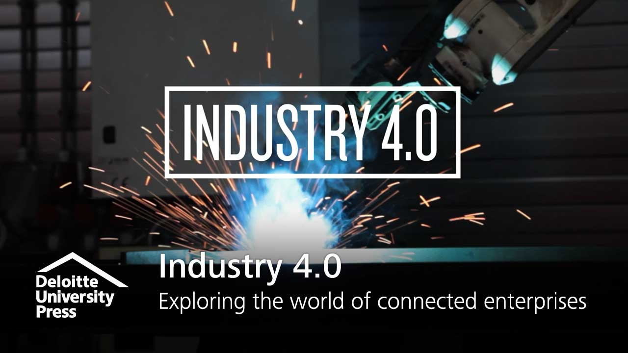 Industry 4.0: Exploring the world of connected enterprises | Deloitte Insights