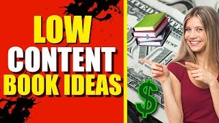 Different Types Of Low Content Books To Sell On KDP
