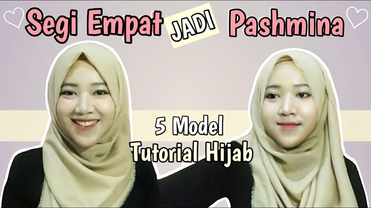 5 Tutorial Hijab Segi Empat Jadi Pashmina Bisa Untuk Lebaran Youtube